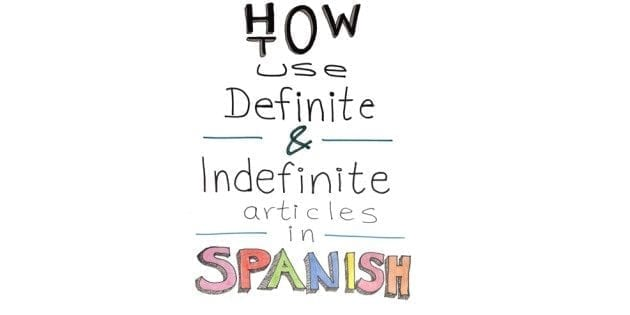DEFINITE-AND-INDEFINITE-ARTICLES-IN-SPANISH-definido-indefinido